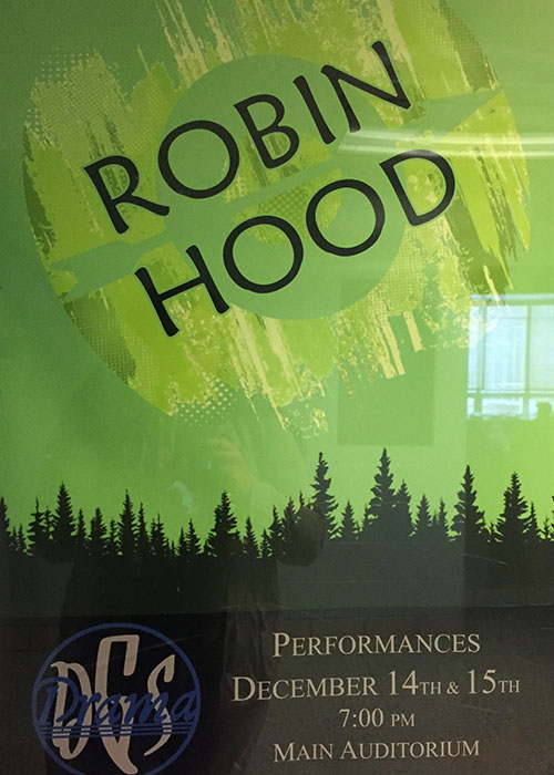 Robin Hood play will play Dec. 14 and 15 at 7:00 p.m. in the DGS auditorium.
