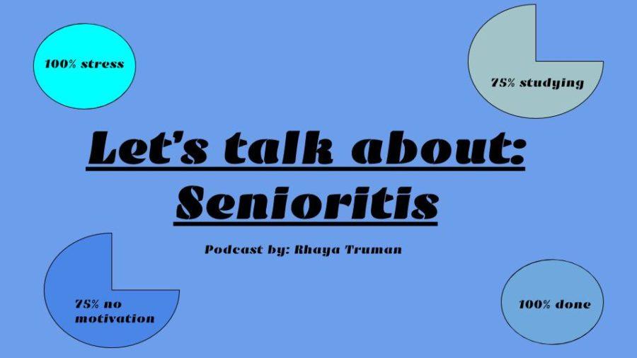 Let's talk about: senioritis