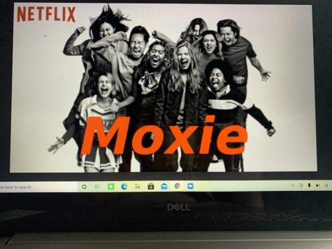 "Watch the new Netflix original, ""Moxie"" out now."